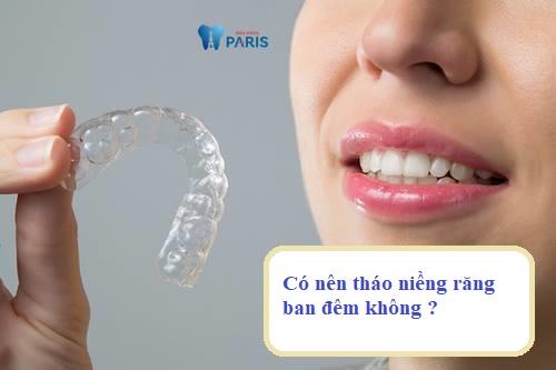 Niềng răng ban đêm - Những chú ý từ chuyên gia không thể bỏ qua 1